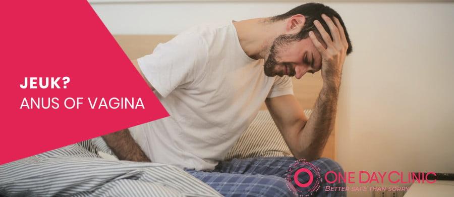 Jeuk rond de anus of jeuk bij de vagina